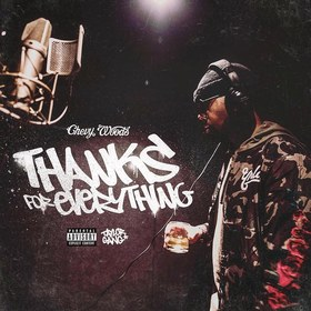 Thanks For Everything Chevy Woods front cover