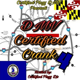 DMV Certified Crank 4 Certified Plugg DMV front cover
