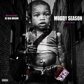 Muddy Season DyeThaKid front cover