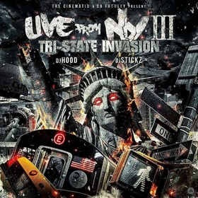 Live From N.Y. 3 (Tri-State Invasion) DJ Hood front cover