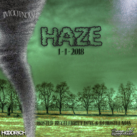 Haze - Im Out Now Dj Hustle Man front cover