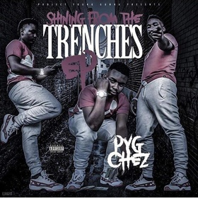 Pyg Chez- Shining From The Trenches Heavy G front cover