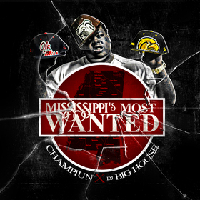 Mississippi's Most Wanted Champiun front cover