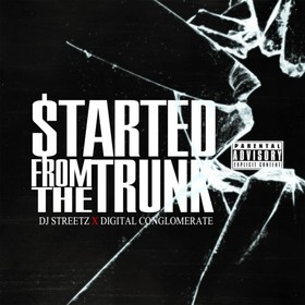 Started From The Trunk DJ Infamous front cover