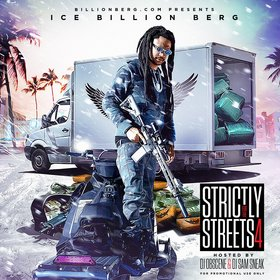 Strictly For The Streets 4 Ice Billion Berg front cover