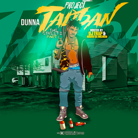 Project Taliban|The Streets Part 1 Dunna front cover