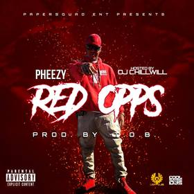 Red Opps Paper Squad  Pheezy front cover