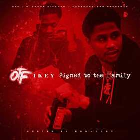 Signed To The Family OTF Ikey front cover