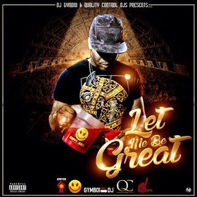 Let Me Be Great DJ Money Mook front cover