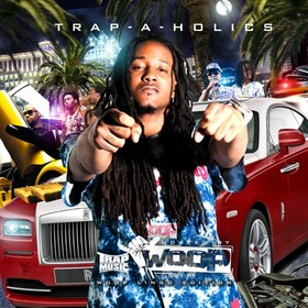 Trap Music: Woop Lingo Edition (Hosted By Woop) Trap-A-Holics front cover