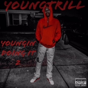 YOUNGIN DOING IT 2 Young Trill front cover