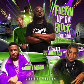 Fuckin Up The Block (Reloaded) DJ Big Migoo front cover