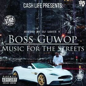 Music For The Streetz (DELUXE) Boss Guwop front cover