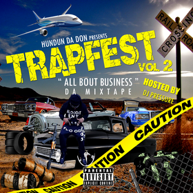 HUNDUN DA DON ( TrapFest Vol 2 ) DJ That Boy Pressure front cover
