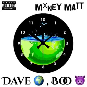 Dave World , Boo Gang MxnEy Matt front cover