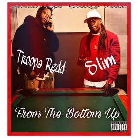 Started From The Bottom TroopA Redd & Slim front cover