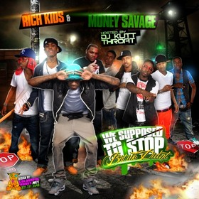 We Supposed To Stop (But We Didnt) Rich Kidz front cover