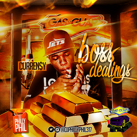 Gas N Guap: Boss Dealings (Curren$y) DJ Philly Phil front cover