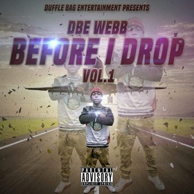 Before I Drop Vol.1 Dbe Webb front cover