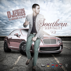 Southern Sexpitality V5 DJ Evryting Criss front cover