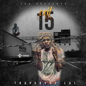 Exit 15 EP TrapSquadLal front cover