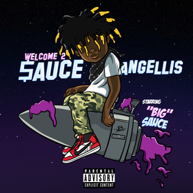 Welcome 2 Sauce Angellis Big Sauce front cover