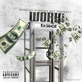 Rashade- Work Call by ThisIsRapPromo