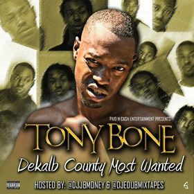 Dekalb County Most Wanted Tony Bone front cover