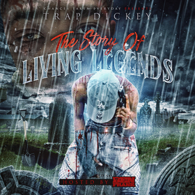 The Story Of Living Legends Trap Dickey front cover