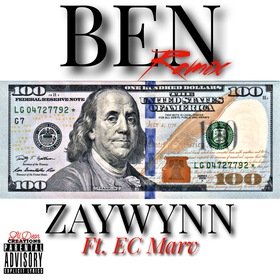 Ben (Remix) Ft. E.C. Marv zaywynn front cover