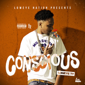 Conscious by Loweye Ty