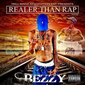 Realer Than Rap EP Bezzy  front cover