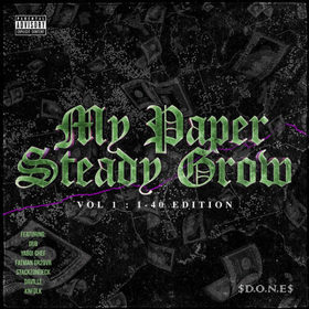 My Paper Steady Grow Vol. 1 (I-40 Edition) Double Or Nothin' Ent. front cover