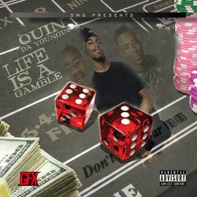 Life Is A Gamble Quin Da Youngin front cover
