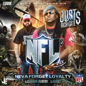 NFL (Neva Forget Loyalty) Just Rich Gates front cover