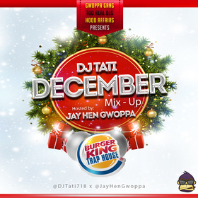 December Mix-Up: Burger King Trap House Edition  DJ Tati front cover
