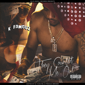 They Counted Me Out K Famouz front cover