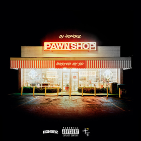 Pawnshop (Hosted By SD) DJ Honorz front cover