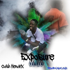 Cash Hendrix - Exposure Dj Hustle Man front cover