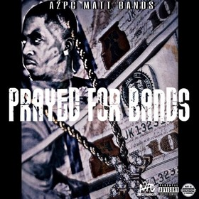 Prayed For Bands A2PC Matt Bands front cover