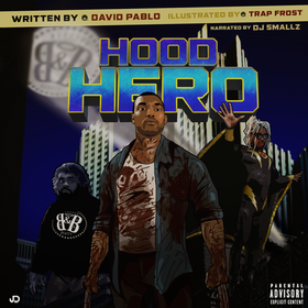 Hood Hero David Pablo front cover