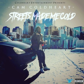 Streets Made Me Cold Cam Coldheart front cover
