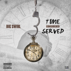 TIME CONSIDERED SERVED Big Swirl front cover