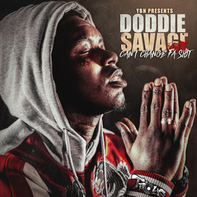 Doddie Savage - Can't Change Fa Shit TyyBoomin front cover