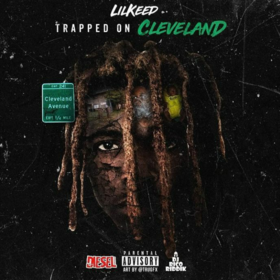 Trapped On Cleveland Lil Keed front cover