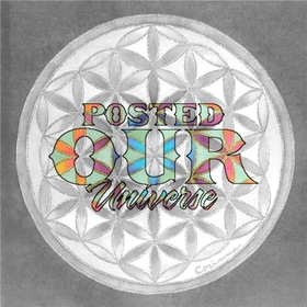 P0sted - Our Universe @therealp0sted DJ Wats front cover