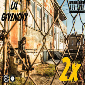 2x by Lil Givenchy