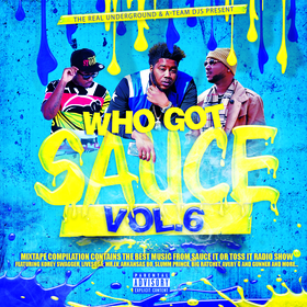 Who Got Sauce vol.6 A-Team front cover
