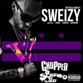 Sweizy [Chopped & Screwed] TopDolla Sweizy front cover