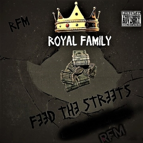 Feed The Streets Royal Family front cover